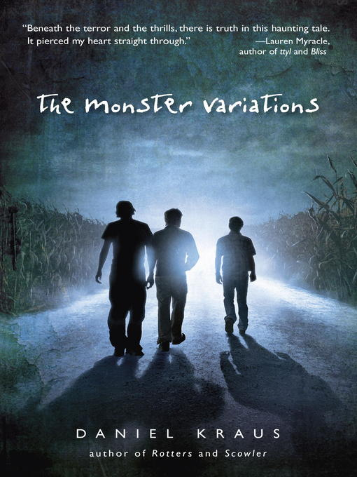 Title details for The Monster Variations by Daniel Kraus - Available