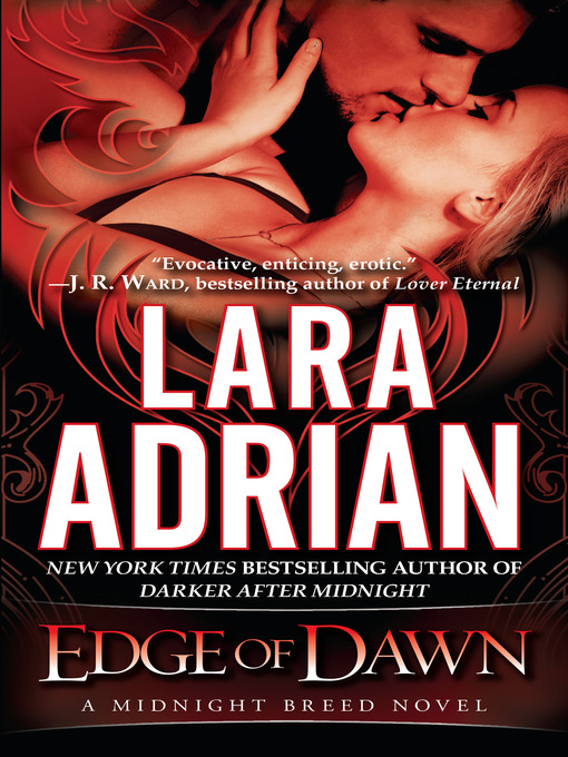 Title details for Edge of Dawn by Lara Adrian - Available