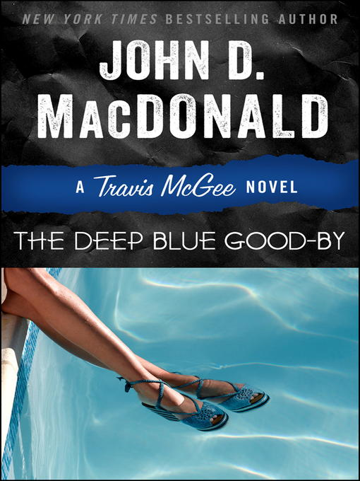 Title details for The Deep Blue Good-by by John D. MacDonald - Wait list