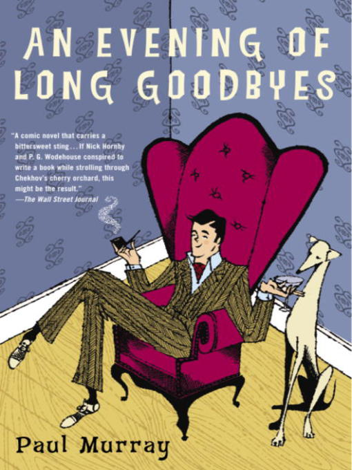 Title details for An Evening of Long Goodbyes by Paul Murray - Available