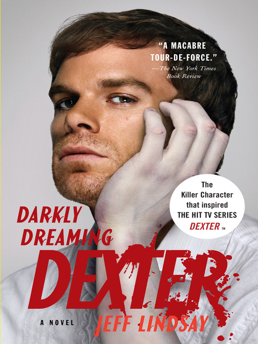 Title details for Darkly Dreaming Dexter by Jeff Lindsay - Wait list