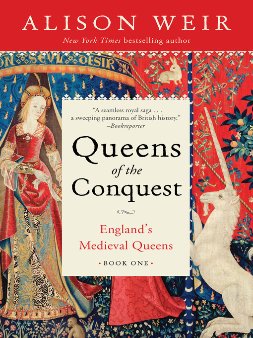 Title details for Queens of the Conquest by Alison Weir - Wait list