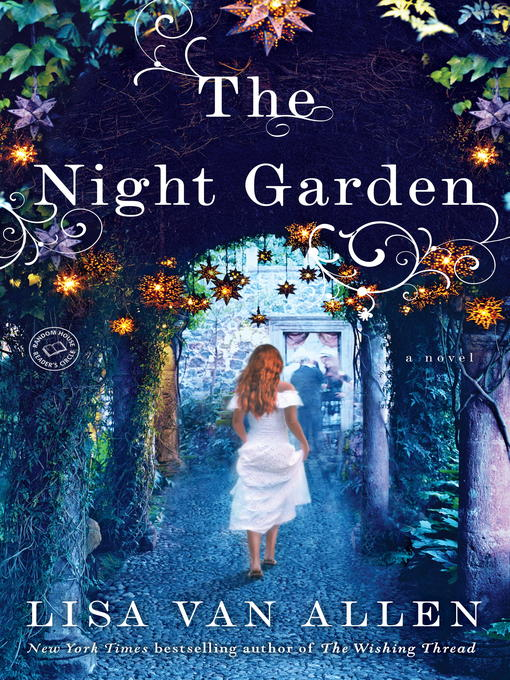 Title details for The Night Garden by Lisa Van Allen - Available