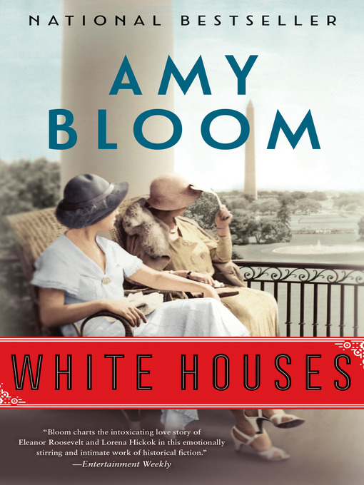 Title details for White Houses by Amy Bloom - Wait list