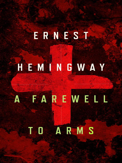 Title details for A Farewell to Arms by Ernest Hemingway - Available