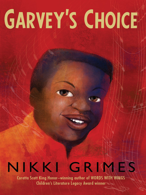 Title details for Garvey's Choice by Nikki Grimes - Available