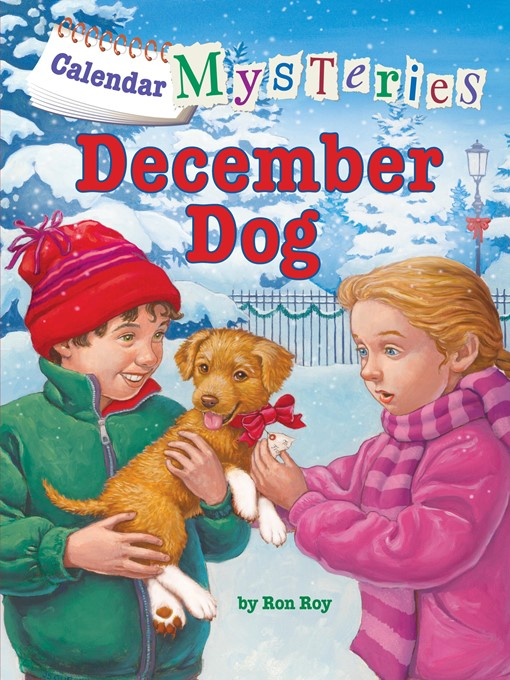 Title details for December Dog by Ron Roy - Available
