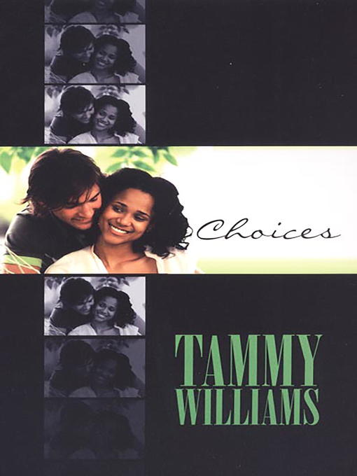 Title details for Choices by Tammy Williams - Available