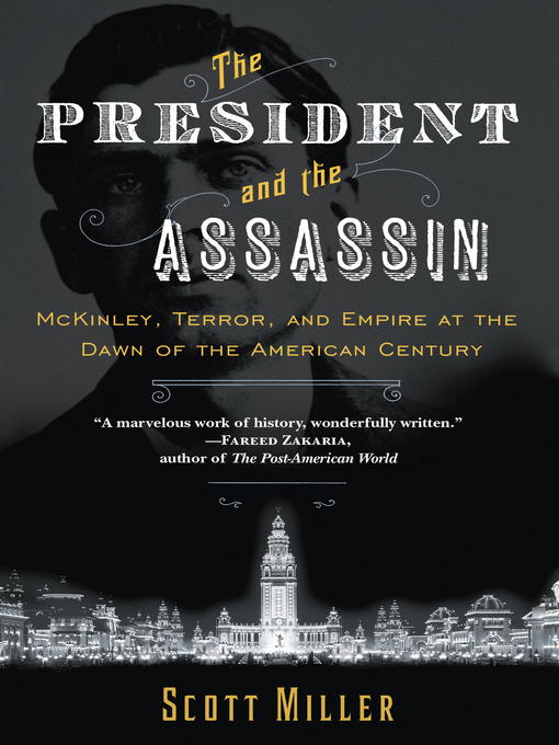 Title details for The President and the Assassin by Scott Miller - Available