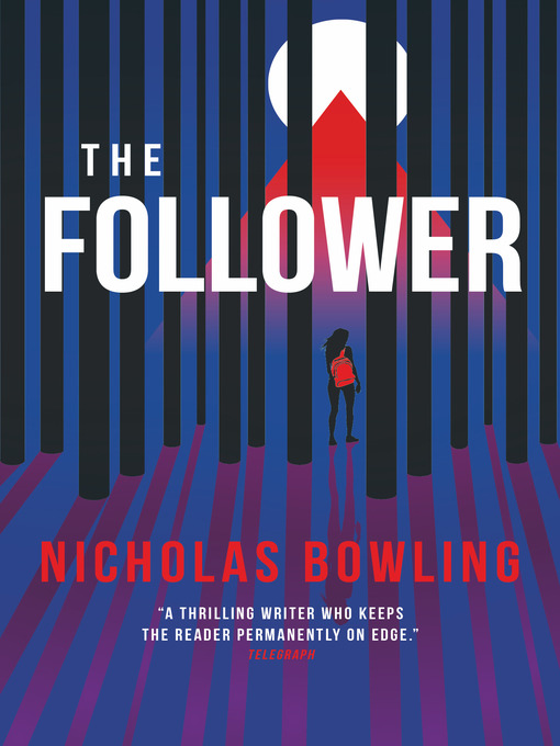 Title details for The Follower by Nicholas Bowling - Available