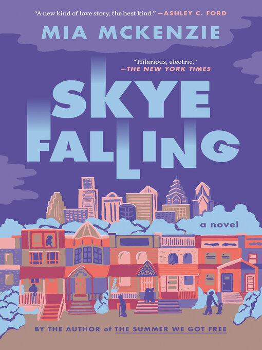 Title details for Skye Falling by Mia Mckenzie - Wait list