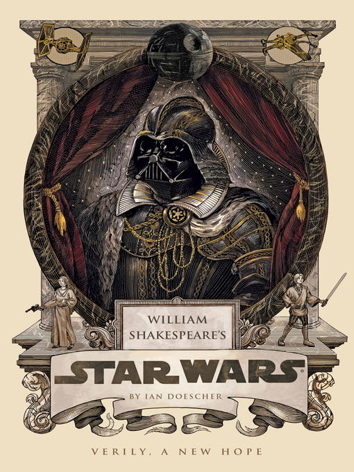 Title details for William Shakespeare's Star Wars by Ian Doescher - Available