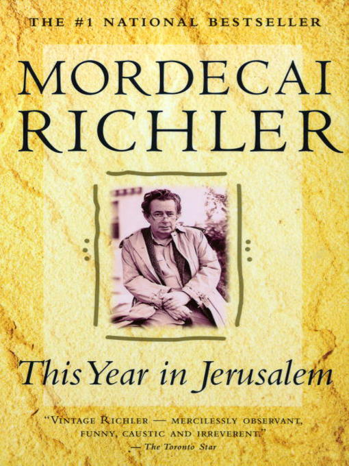 Title details for This Year In Jerusalem by Mordecai Richler - Available