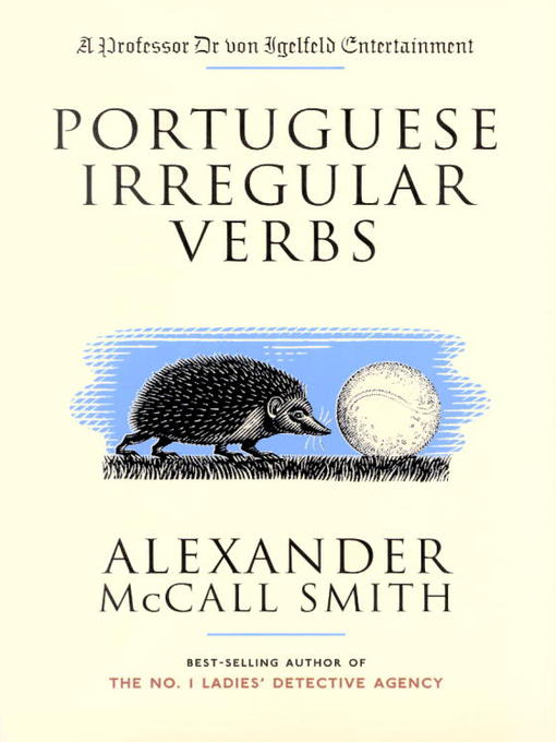 Title details for Portuguese Irregular Verbs by Alexander McCall Smith - Wait list