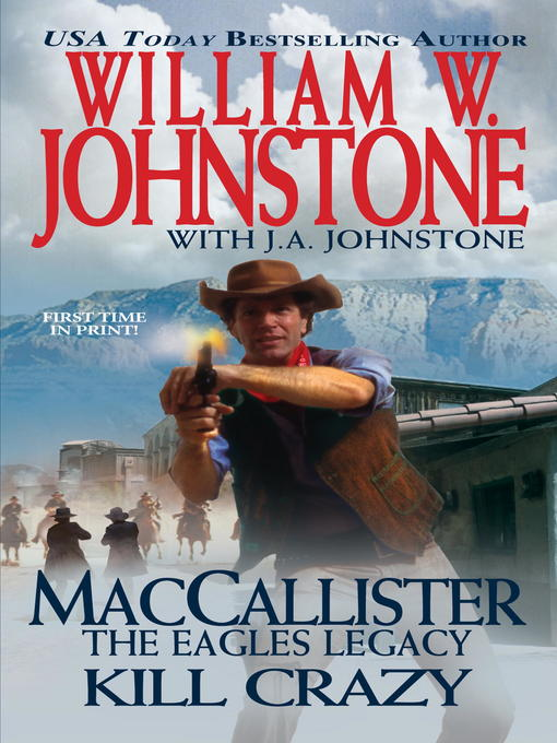 Title details for Kill Crazy by William W. Johnstone - Available