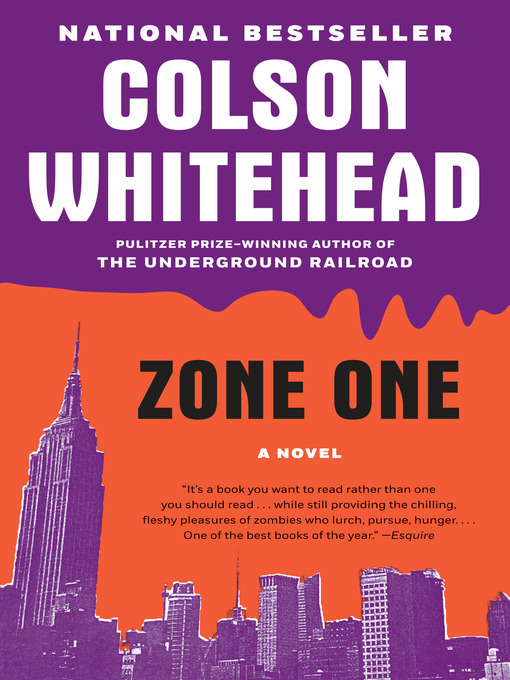 Title details for Zone One by Colson Whitehead - Available