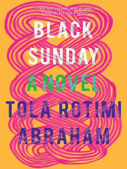 Title details for Black Sunday by Tola Rotimi Abraham - Wait list