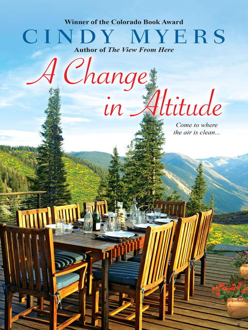Title details for A Change in Altitude by Cindy Myers - Wait list