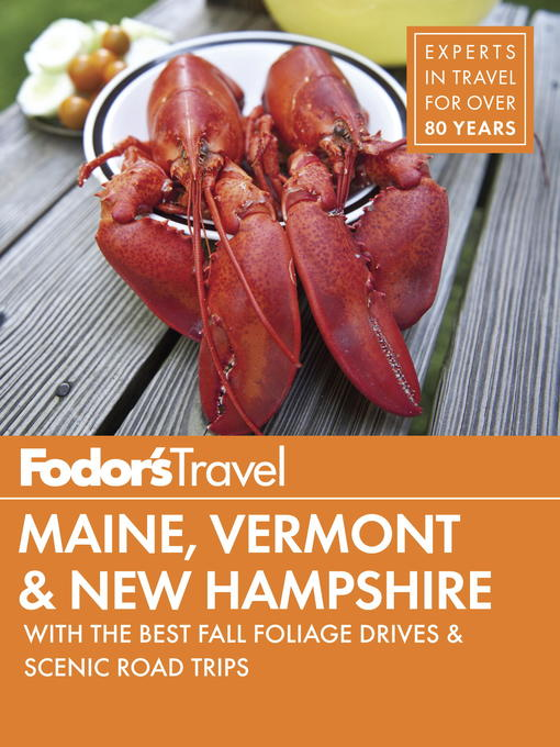 Title details for Fodor's Maine, Vermont & New Hampshire by Fodor's Travel Guides - Wait list