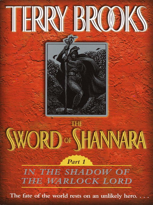 Title details for The Sword of Shannara, Part 1: In the Shadow of the Warlock Lord by Terry Brooks - Available