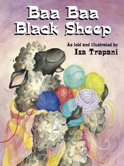 Title details for Baa Baa Black Sheep by Iza Trapani - Available