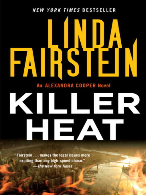 Title details for Killer Heat by Linda Fairstein - Available