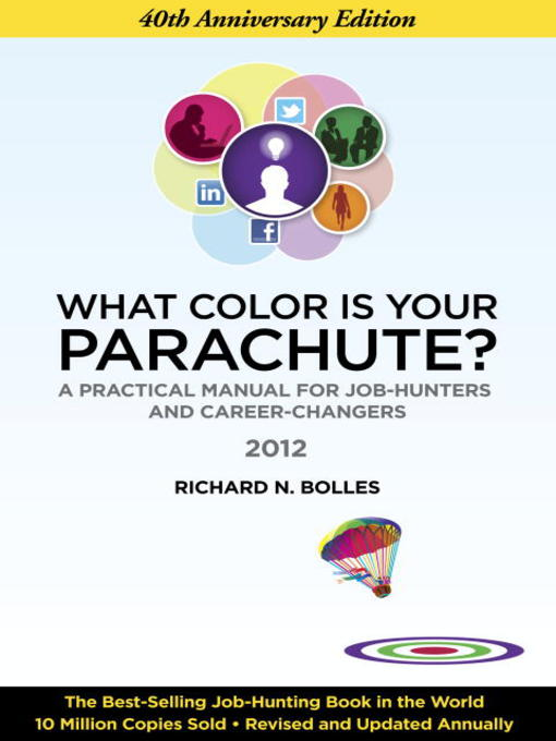 Title details for What Color Is Your Parachute? 2012 by Richard N. Bolles - Available