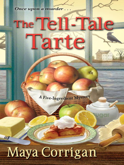 Title details for The Tell-Tale Tarte by Maya Corrigan - Available