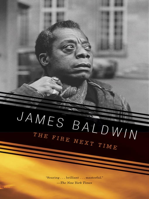 Title details for The Fire Next Time by James Baldwin - Available