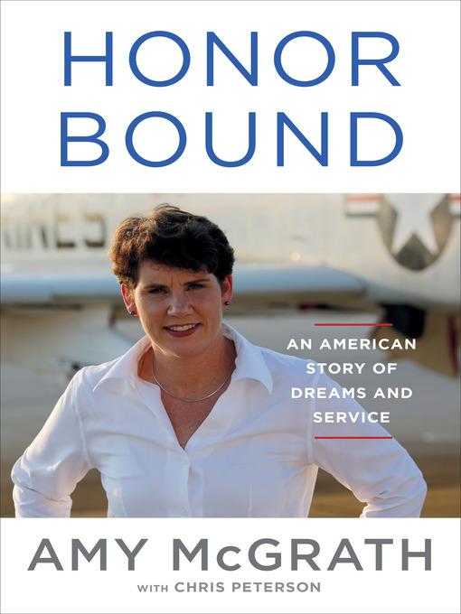 Title details for Honor Bound by Amy McGrath - Wait list