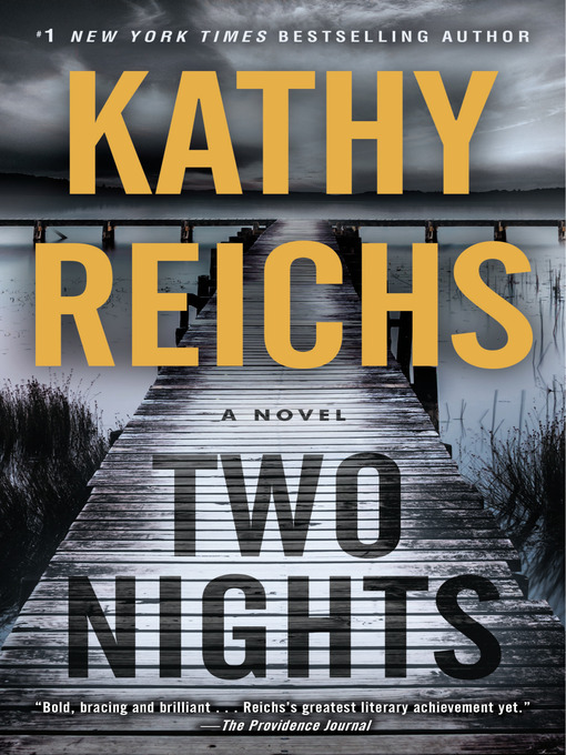 Title details for Two Nights by Kathy Reichs - Wait list