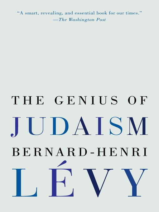 Title details for The Genius of Judaism by Bernard-Henri Lévy - Wait list