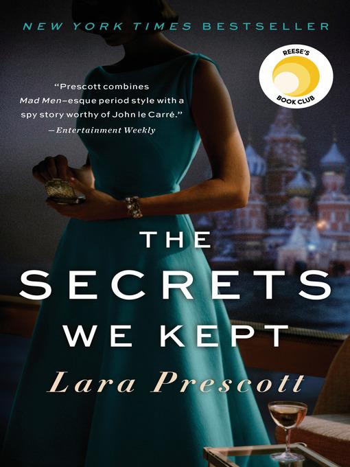 Title details for The Secrets We Kept by Lara Prescott - Wait list