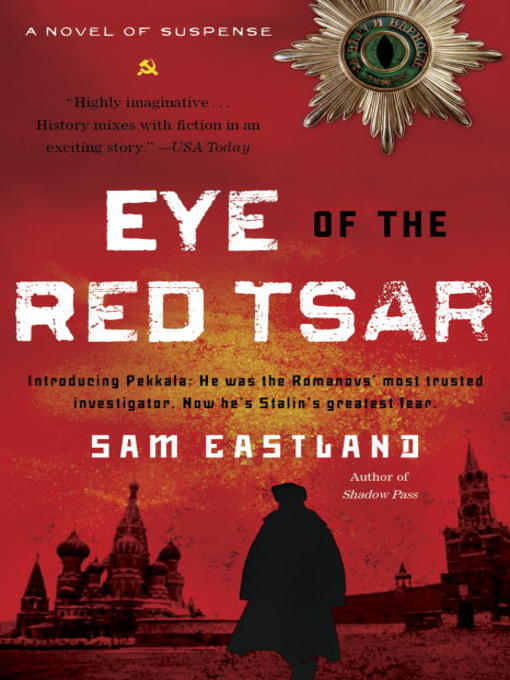 Title details for Eye of the Red Tsar by Sam Eastland - Available