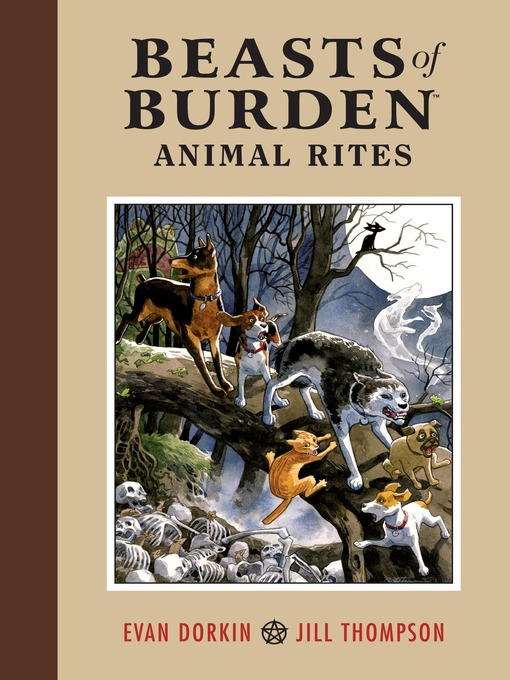 Title details for Beasts of Burden, Volume 1 by Evan Dorkin - Available