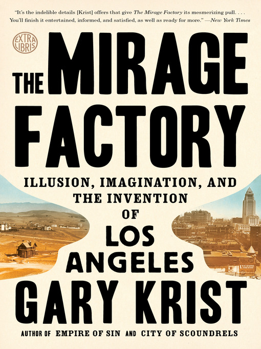 Title details for The Mirage Factory by Gary Krist - Available