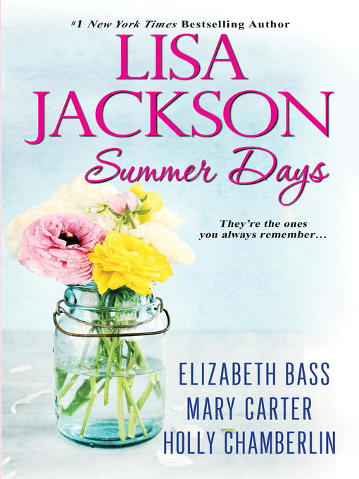 Title details for Summer Days by Lisa Jackson - Available