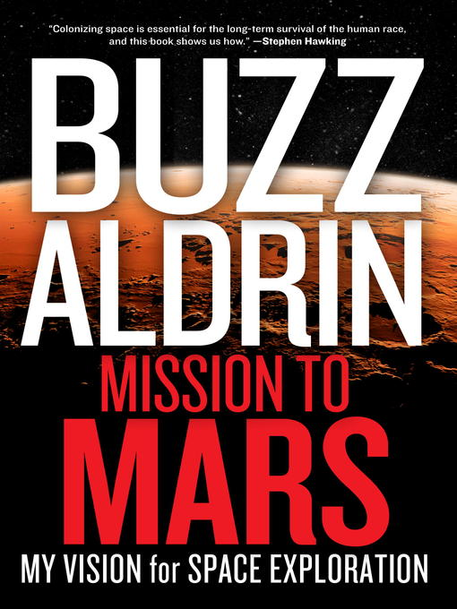 Title details for Mission to Mars by Buzz Aldrin - Available