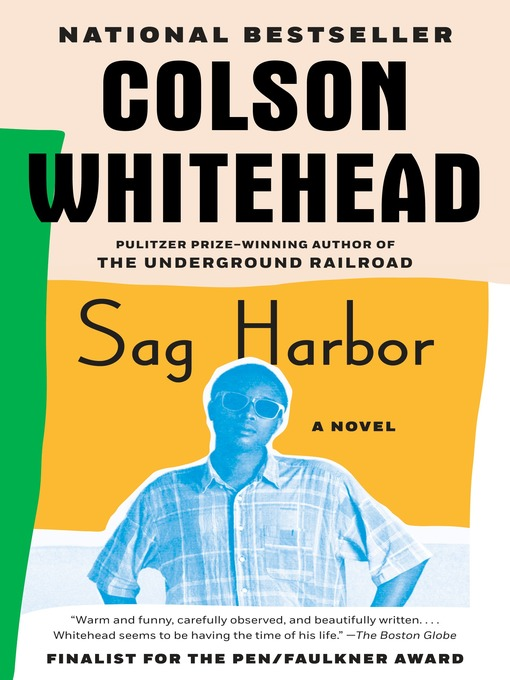Title details for Sag Harbor by Colson Whitehead - Available