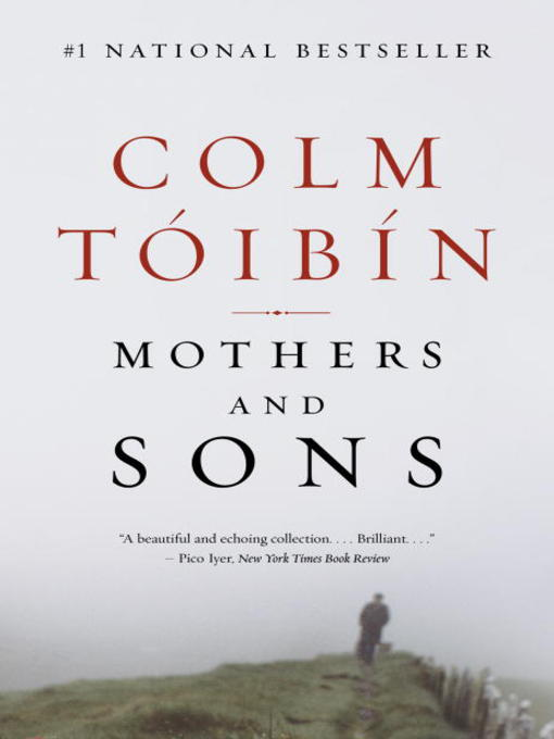 Title details for Mothers and Sons by Colm Toibin - Available