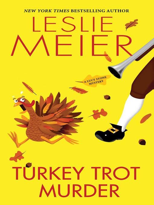 Title details for Turkey Trot Murder by Leslie Meier - Available