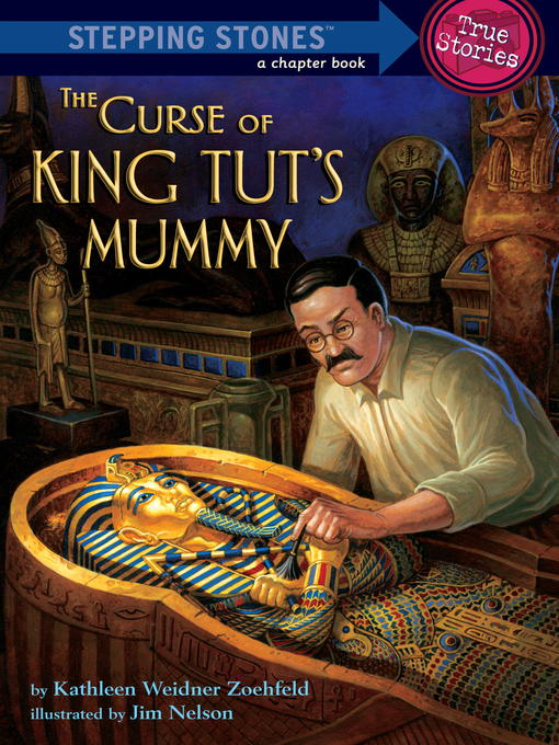 Title details for The Curse of King Tut's Mummy (Totally True Adventures) by Kathleen Weidner Zoehfeld - Available