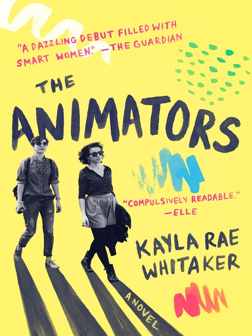 Title details for The Animators by Kayla Rae Whitaker - Wait list
