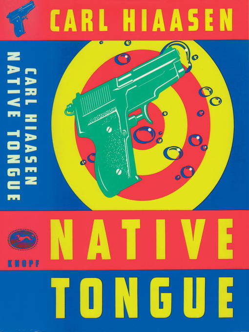 Title details for Native Tongue by Carl Hiaasen - Available