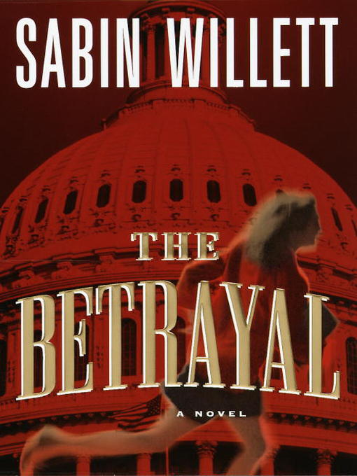 Title details for The Betrayal by Sabin Willett - Wait list