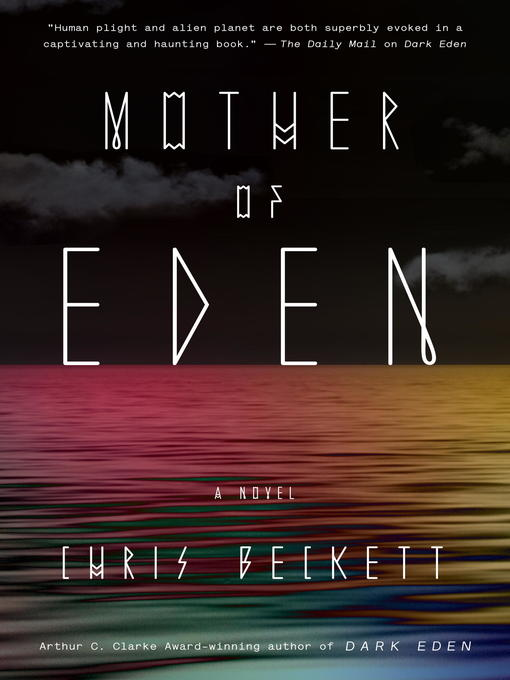 Title details for Mother of Eden by Chris Beckett - Available