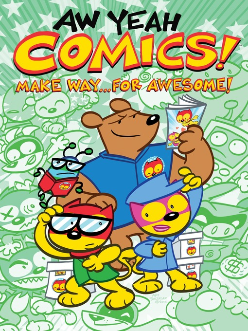 Title details for Aw Yeah Comics! Volume 3 by Various - Wait list