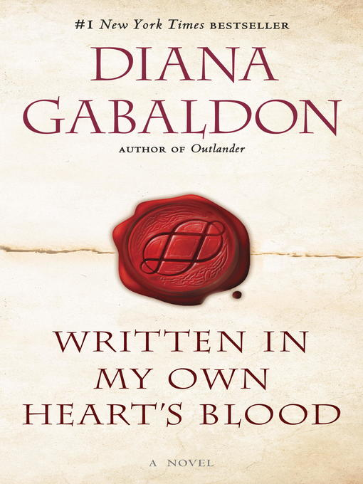 Title details for Written in My Own Heart's Blood by Diana Gabaldon - Wait list