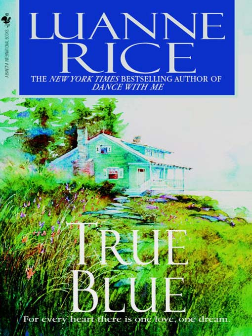 Title details for True Blue by Luanne Rice - Available