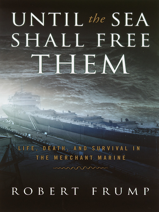 Title details for Until the Sea Shall Free Them by Robert Frump - Wait list